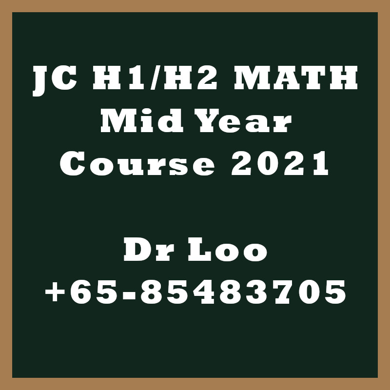 JC H1 H2 Maths Mid Year Courses 2021